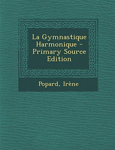 9781293468449: La Gymnastique Harmonique (French Edition)