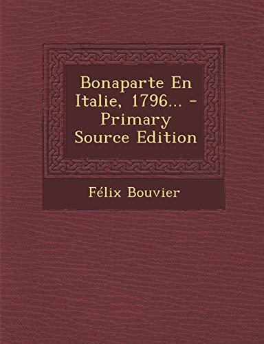 9781293471142: Bonaparte En Italie, 1796... (French Edition)