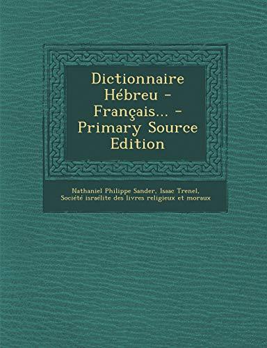 9781293478424: Dictionnaire Hébreu - Français... (French Edition)