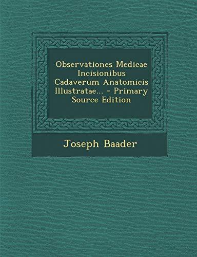 9781293482315: Observationes Medicae Incisionibus Cadaverum Anatomicis Illustratae... (Latin Edition)
