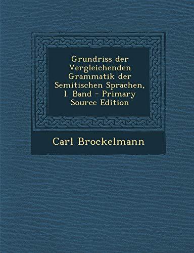 9781293485460: Grundriss der Vergleichenden Grammatik der Semitischen Sprachen, I. Band