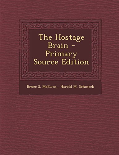 9781293489871: The Hostage Brain - Primary Source Edition