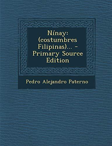 9781293492963: Ninay: (Costumbres Filipinas)... - Primary Source Edition (Spanish Edition)