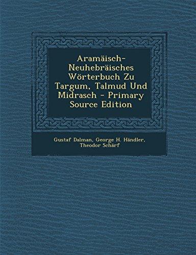 9781293498255: Aramäisch-Neuhebräisches Wörterbuch Zu Targum, Talmud Und Midrasch (German Edition)