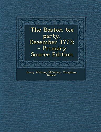 9781293499566: The Boston tea party, December 1773;