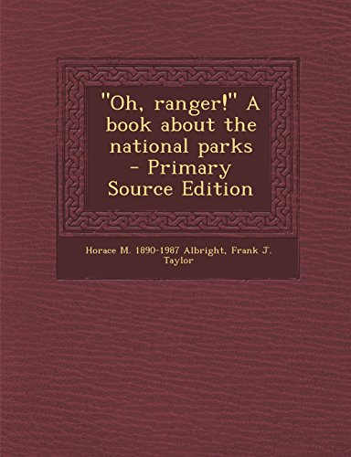 "9781293501184: ""Oh, ranger!"" A book about the national parks"