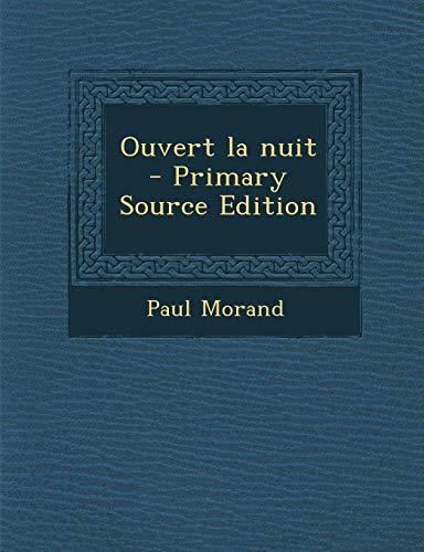 9781293510513: Ouvert la nuit (French Edition)