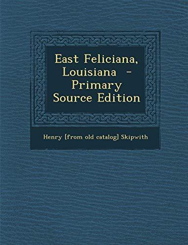 9781293511305: East Feliciana, Louisiana