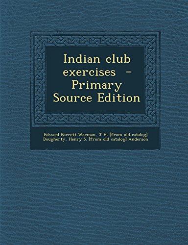 9781293511725: Indian club exercises