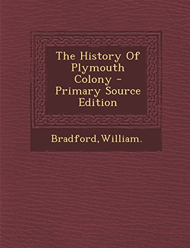 9781293512074: The History Of Plymouth Colony