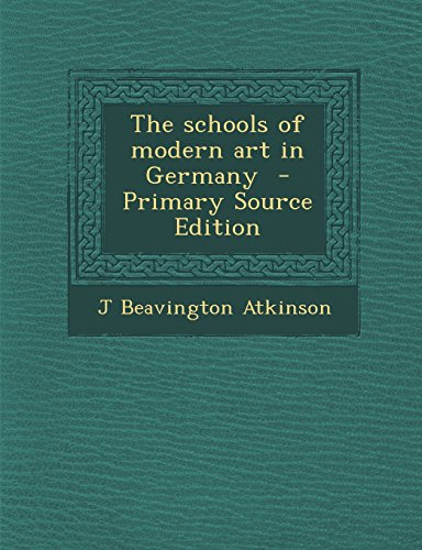 9781293515891: The schools of modern art in Germany