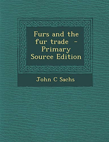 9781293516638: Furs and the fur trade