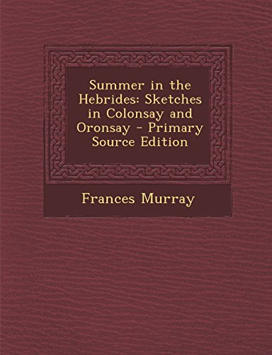 9781293526774: Summer in the Hebrides: Sketches in Colonsay and Oronsay