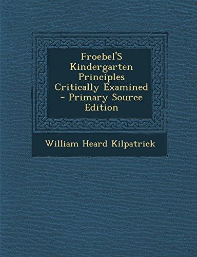 9781293530016: Froebel'S Kindergarten Principles Critically Examined
