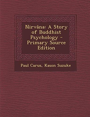 9781293530542: Nirvana: A Story of Buddhist Psychology - Primary Source Edition