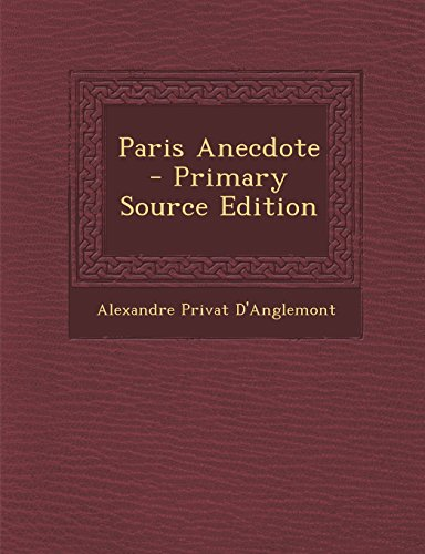 9781293530719: Paris Anecdote (French Edition)
