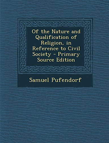 9781293532812: Of the Nature and Qualification of Religion, in Reference to Civil Society