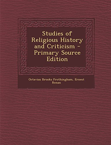 9781293535363: Studies of Religious History and Criticism - Primary Source Edition