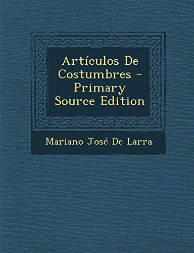 9781293537756: Artículos De Costumbres
