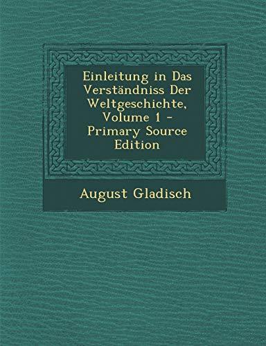 9781293542156: Einleitung in Das Verständniss Der Weltgeschichte, Volume 1 (Polish Edition)