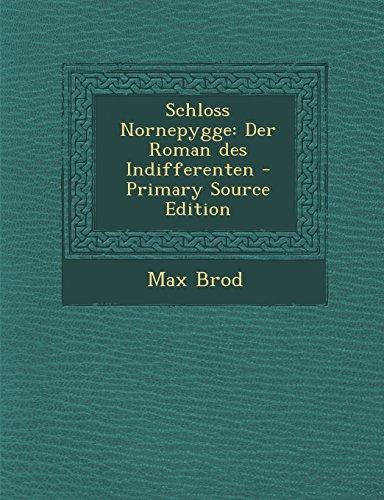9781293542330: Schloss Nornepygge: Der Roman Des Indifferenten - Primary Source Edition