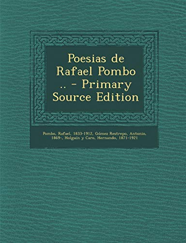 9781293547670: Poesias de Rafael Pombo .. (Spanish Edition)