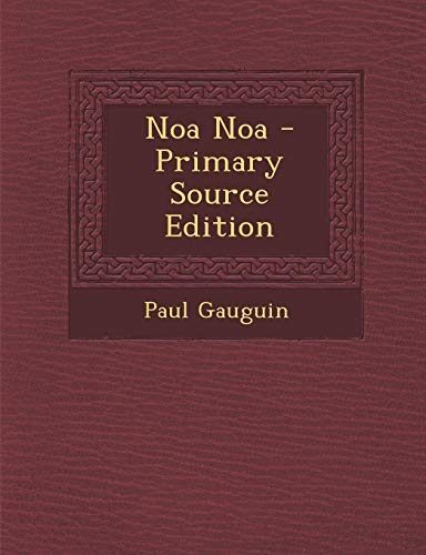 9781293561577: Noa Noa - Primary Source Edition
