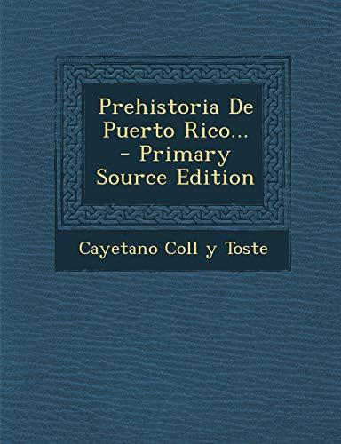 9781293568590: Prehistoria De Puerto Rico... (Spanish Edition)