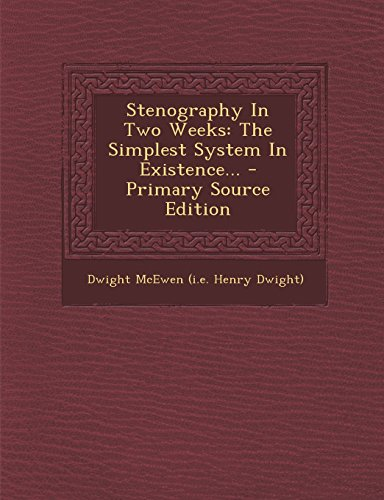 9781293571552: Stenography In Two Weeks: The Simplest System In Existence...