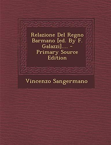 9781293572290: Relazione del Regno Barmano [Ed. by F. Galazzi]....