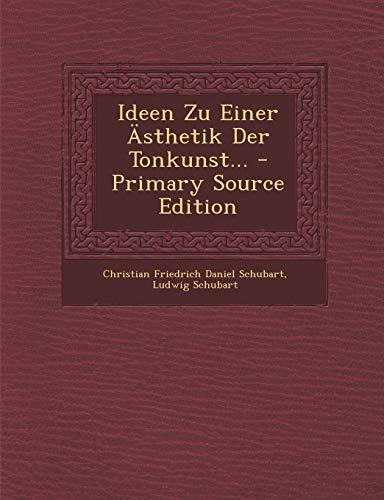 9781293575635: Ideen Zu Einer Ästhetik Der Tonkunst... (German Edition)