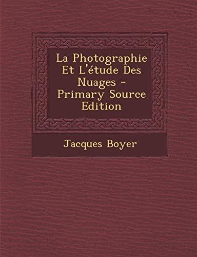 9781293583531: La Photographie Et L'étude Des Nuages (French Edition)