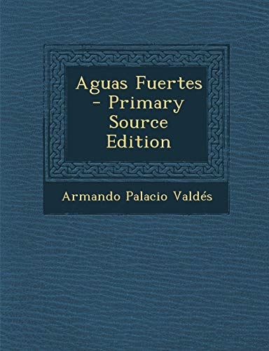 9781293583692: Aguas Fuertes (Spanish Edition)