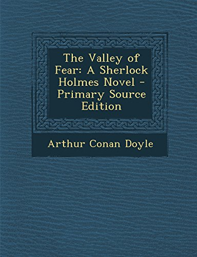9781293596913: The Valley of Fear: A Sherlock Holmes Novel