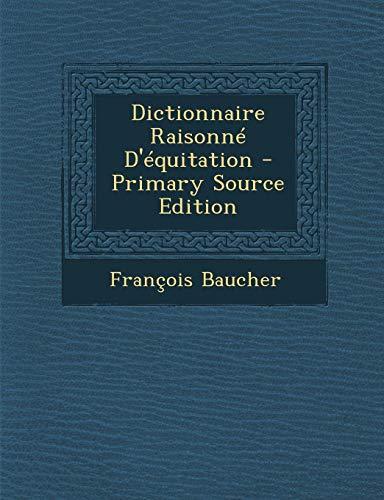 9781293600825: Dictionnaire Raisonne D'Equitation