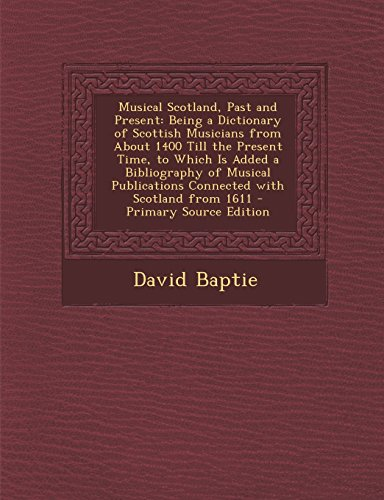 Musical Scotland, Past and Present: Baptie