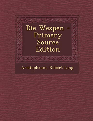 9781293606766: Die Wespen - Primary Source Edition