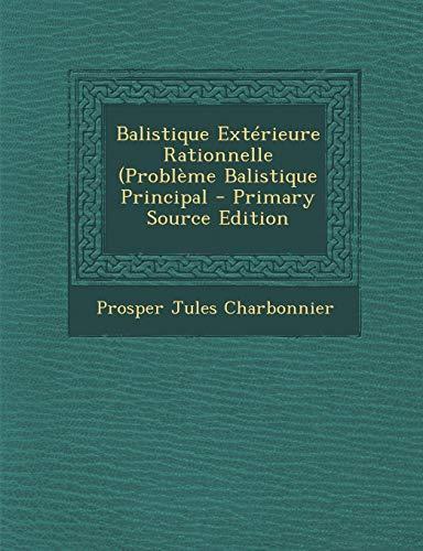 9781293612392: Balistique Exterieure Rationnelle (Probleme Balistique Principal