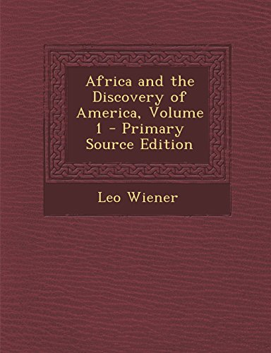 9781293615010: Africa and the Discovery of America, Volume 1
