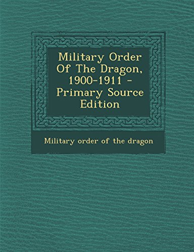 9781293616277: Military Order Of The Dragon, 1900-1911