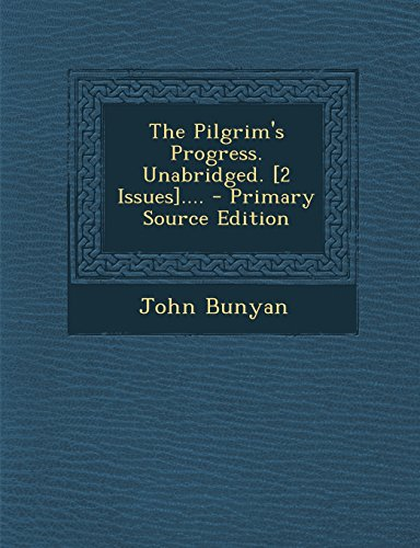 9781293617250: The Pilgrim's Progress. Unabridged. [2 Issues]....