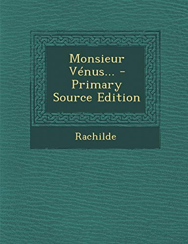 9781293620168: Monsieur Vénus... (French Edition)