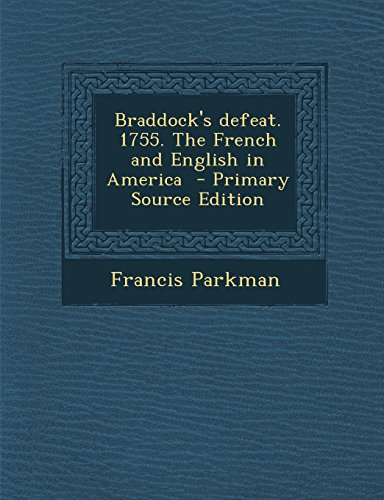 9781293622131: Braddock's defeat. 1755. The French and English in America