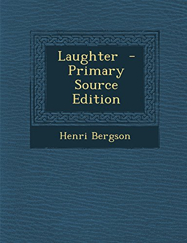 9781293622902: Laughter - Primary Source Edition