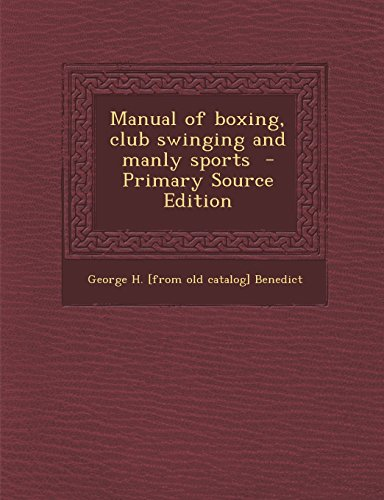 9781293636022: Manual of boxing, club swinging and manly sports