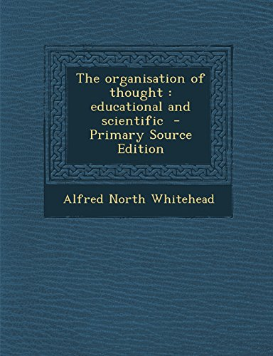 9781293643341: The organisation of thought: educational and scientific