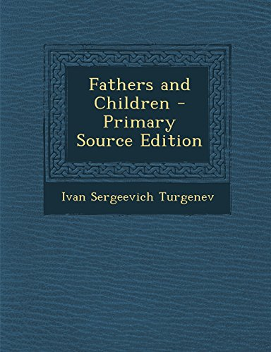 9781293654477: Fathers and Children - Primary Source Edition