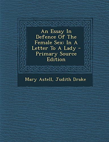 9781293658161: An Essay In Defence Of The Female Sex: In A Letter To A Lady