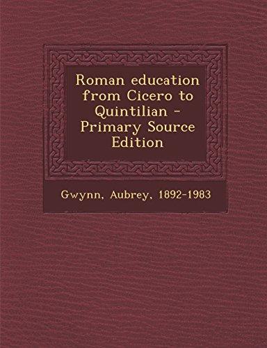 Roman Education from Cicero to Quintilian (Paperback): Aubrey Gwynn