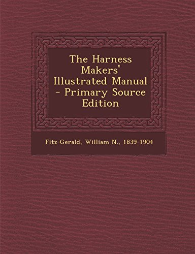 9781293663325: The Harness Makers' Illustrated Manual